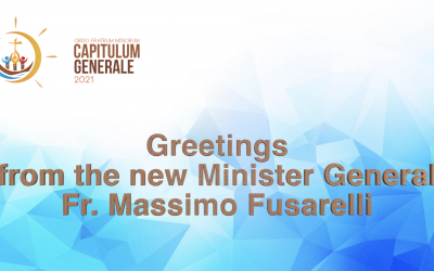 Greetings from the new Minister General Fr. Massimo Fusarelli